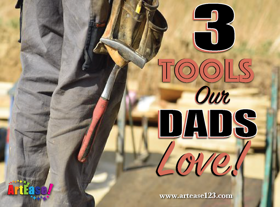 Father's Day 3 Tools Our Dads Love