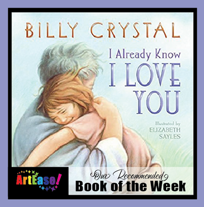 """I Already Know I Love You"" by Billy Crystal (Father's Day Book Melange)"