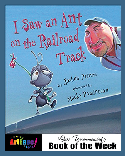 """I Saw an Ant on the Railroad Track"" by Joshua Prince"