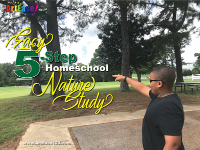 "ArtEase! Article ""Easy 5-Step Homeschool Nature Study"""